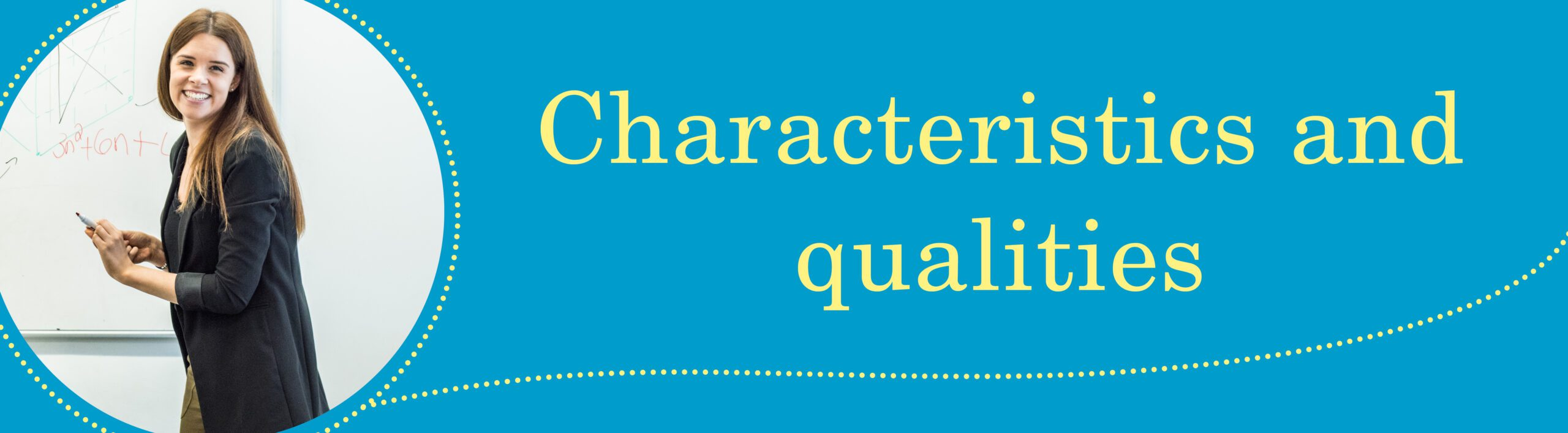 characteristics and qualities ark teacher training